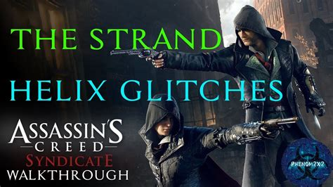 Assassin's Creed: Syndicate: Helix Glitch - The Strand